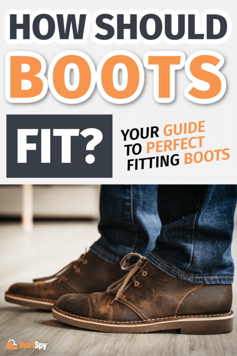 How Should Boots Fit? Your Guide to Perfect Fitting Boots