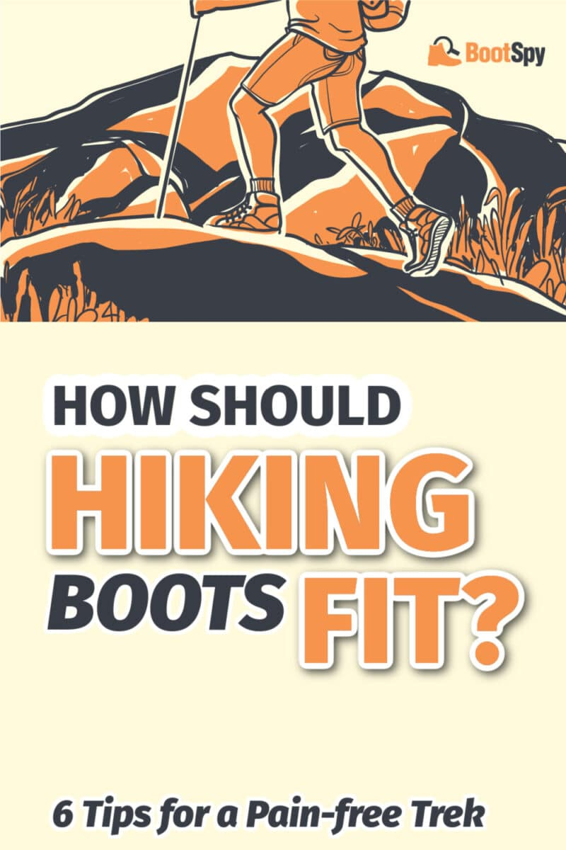 How Should Hiking Boots Fit? 6 Tips for a Pain-free Trek