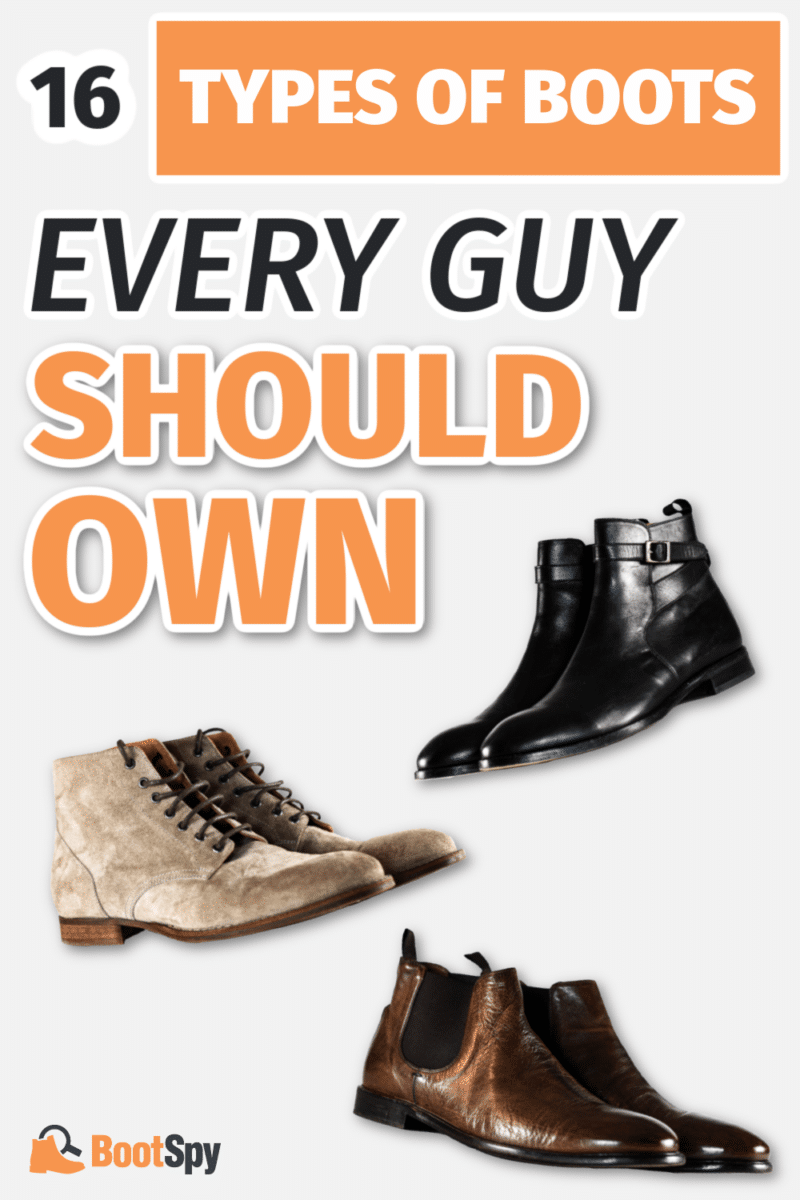 16 Types of Boots Every Guy Should Know About