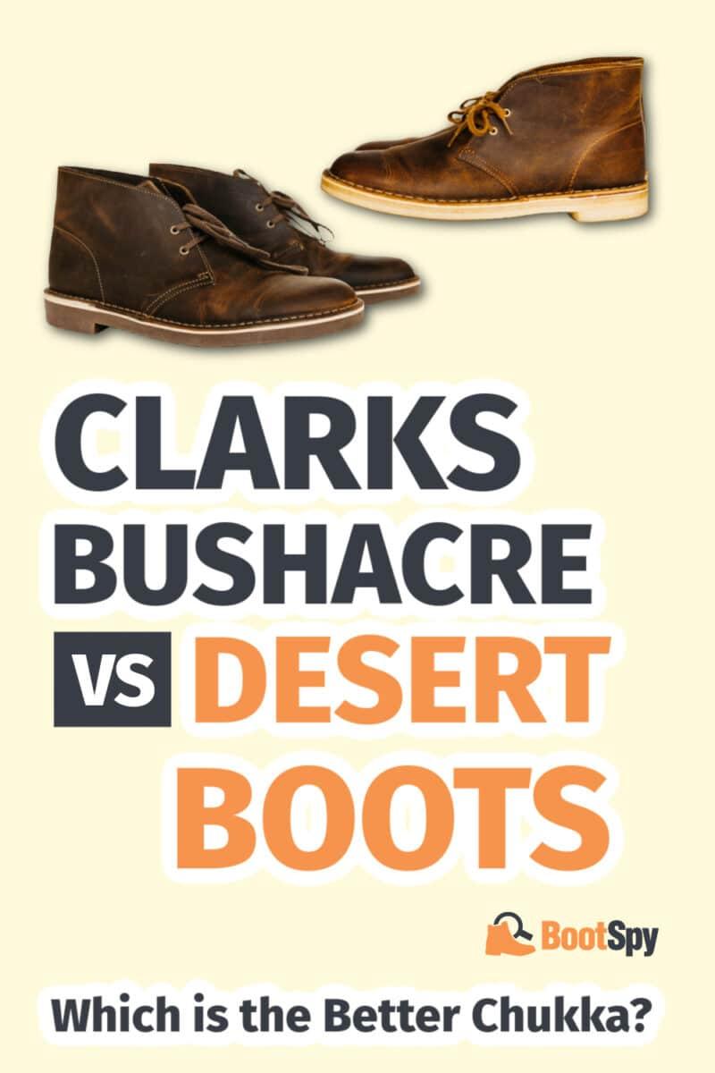 Clarks Bushacre vs Desert Boots: Which is the Better Chukka?