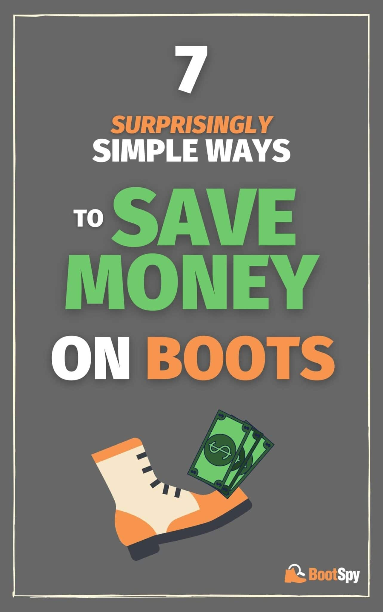 7 Surprisingly Simple Ways to Save Money on Boots