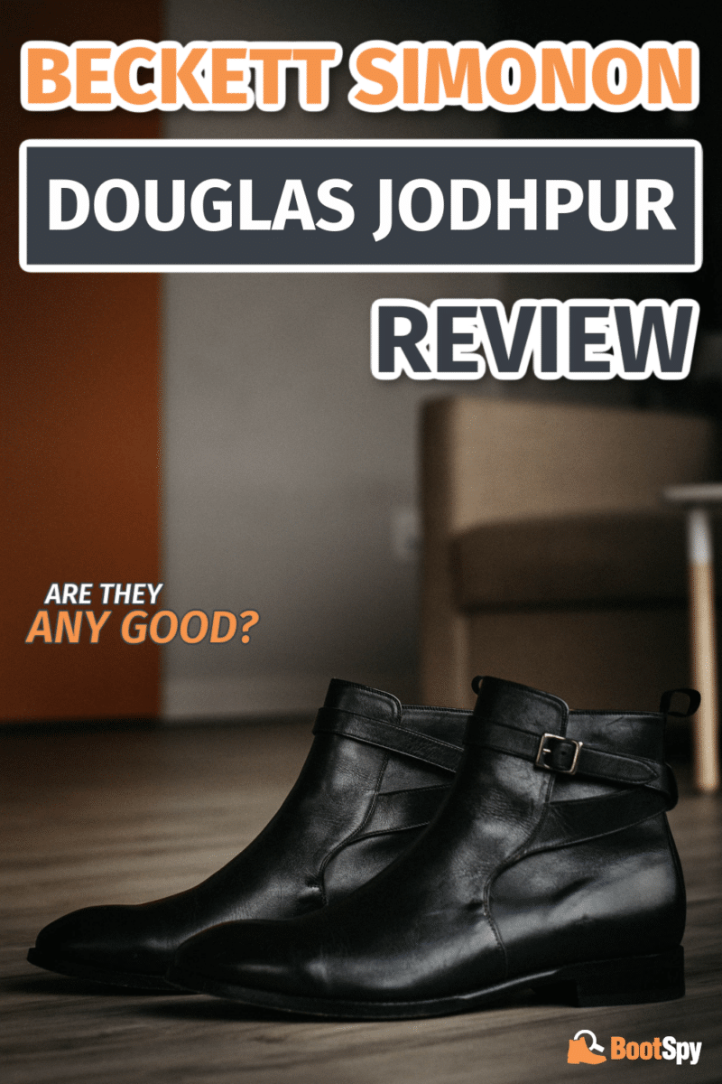 Beckett Simonon Douglas Jodhpur Review: Patience is a Virtue
