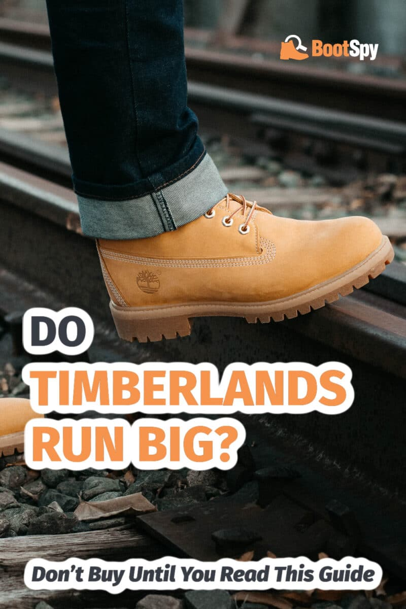 Do Timberlands Run Big? Don't Buy Until You Read This Guide