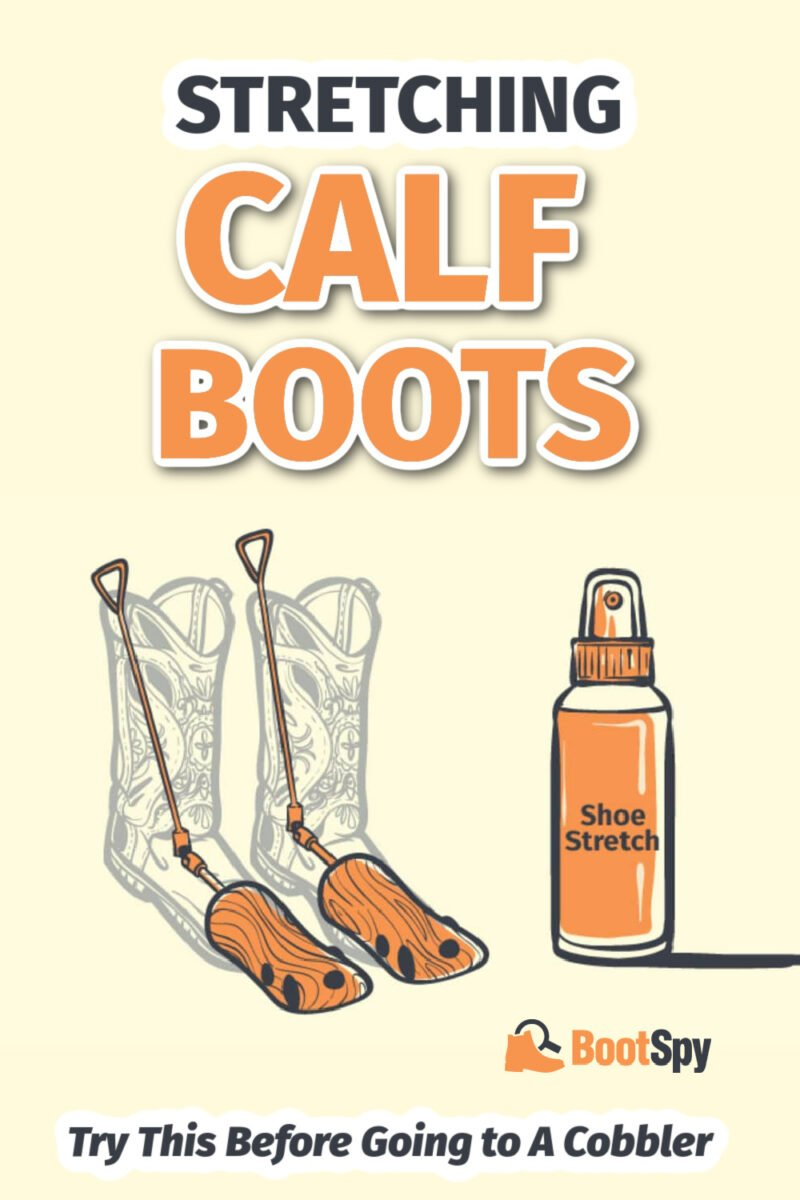 Stretching Calf Boots: Try This Before Going to A Cobbler