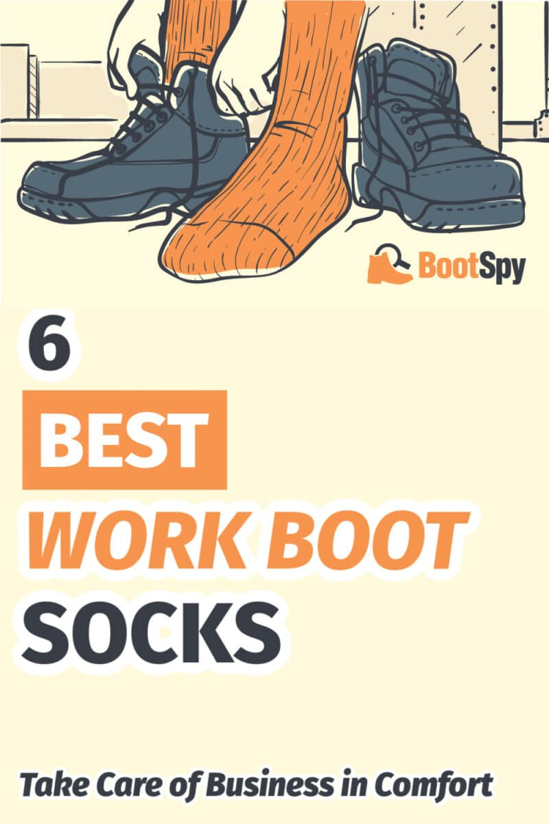 6 Best Work Boot Socks: Take Care of Business in Comfort