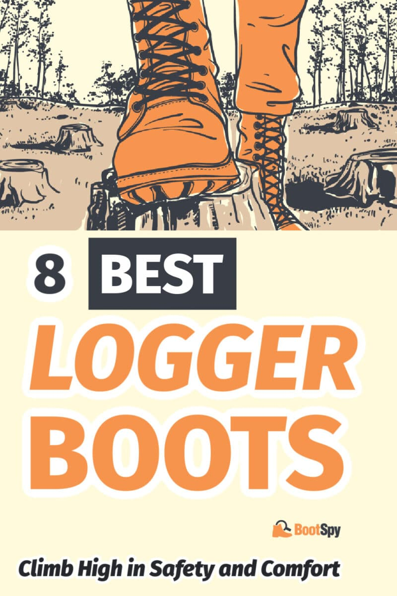 8 Best Logger Boots: Climb High in Safety and Comfort