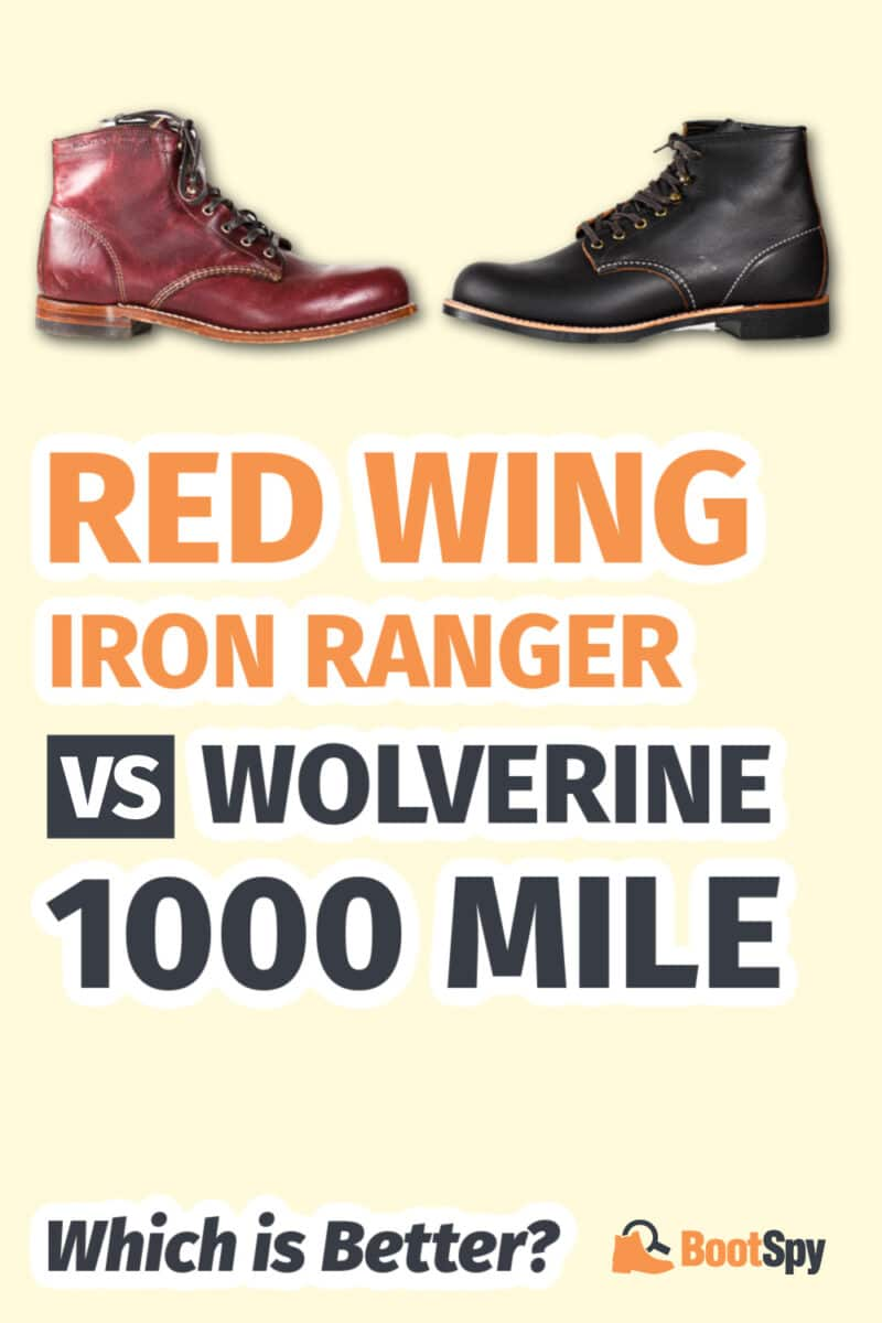 Red Wing Iron Ranger vs Wolverine 1000 Mile: Which is Better?