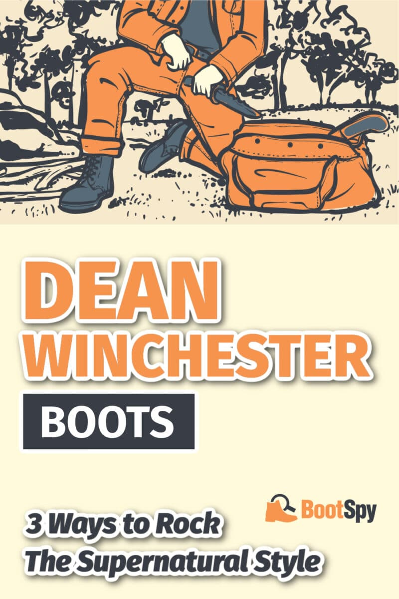 Dean Winchester Boots: 3 Ways to Rock the Supernatural Style