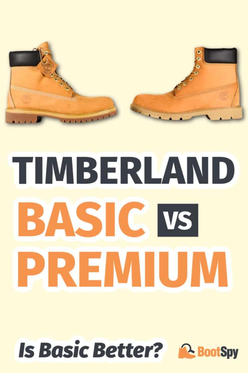 Timberland Basic vs Premium: Is Basic Better?