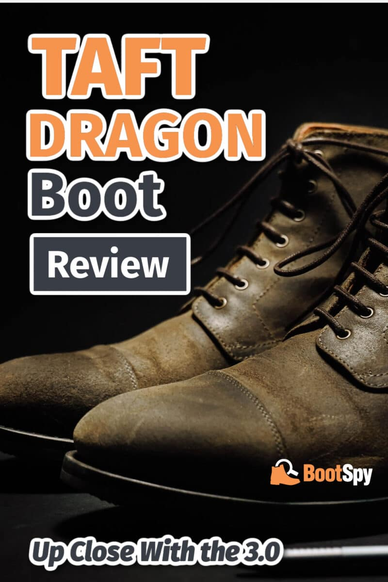 Taft Dragon Boot Review: Up Close With the 3.0