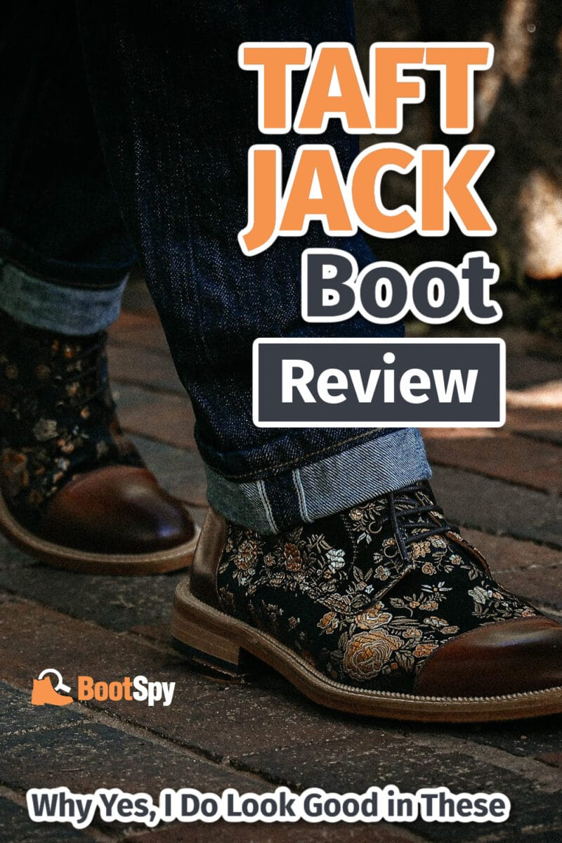 Taft Jack Boot Review: Why Yes, I Do Look Good in These