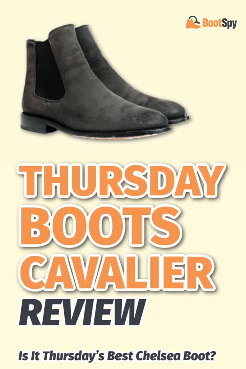 Thursday Boots Cavalier Review: Is It Thursday's Best Chelsea Boot?