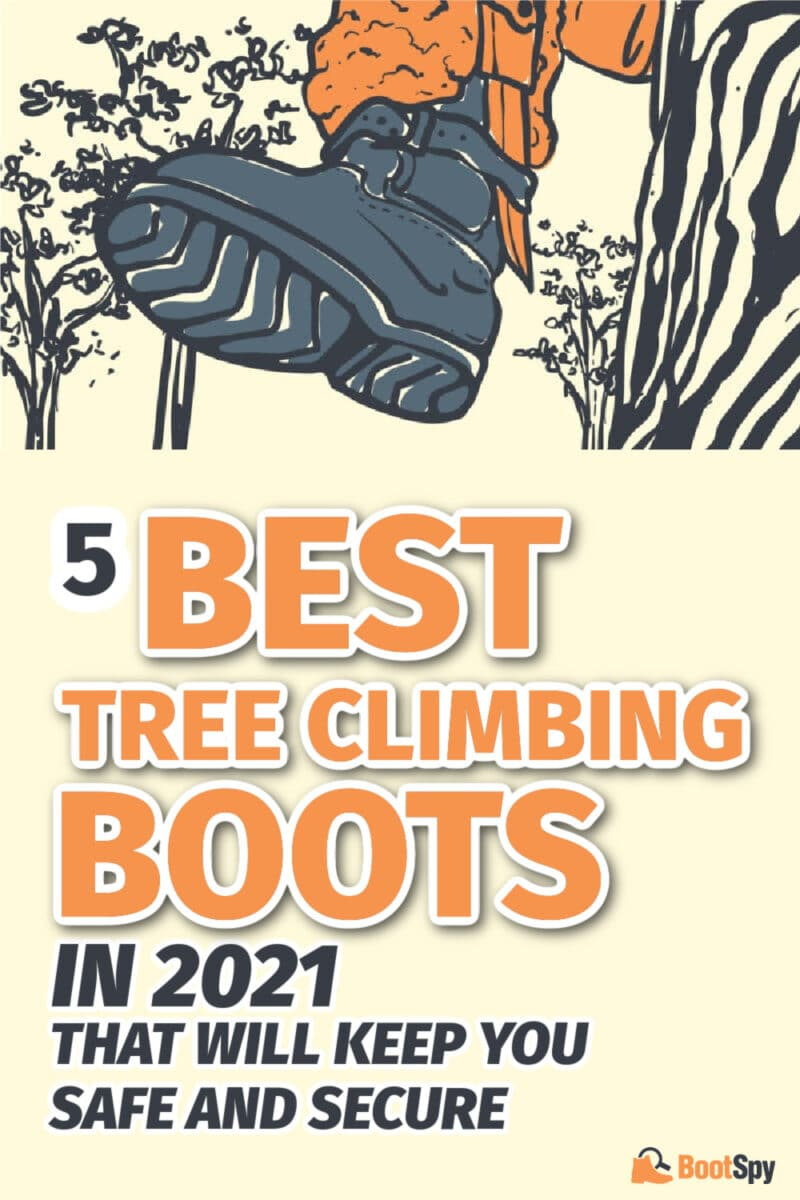 5 Best Tree Climbing Boots in 2021 That Will Keep You Safe and Secure